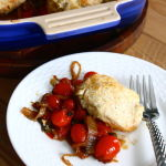 Thumbnail image for Roasted Tomato Cobbler with Caramelized Onions and Blue Cheese Biscuits